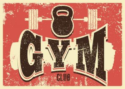 Vinilo Gym Club typographic vintage grunge poster design. Retro vector illustration.