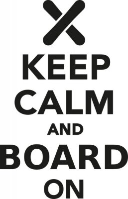 Vinilo Mantenga la calma y el tablero en snowboard