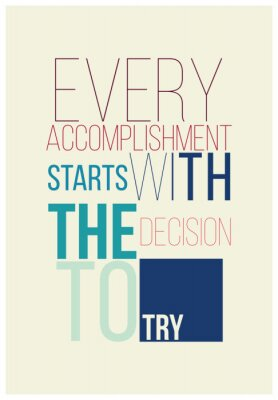 Vinilo Motivational poster for a good begining