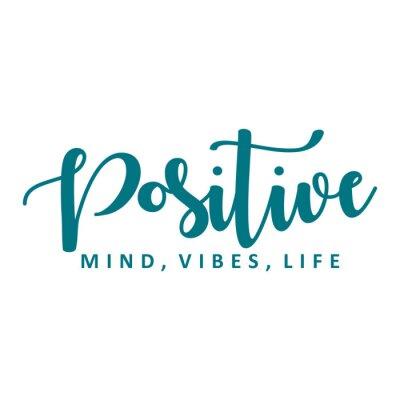Vinilo Positive mind, vibes, life. Vector motivation phrase.