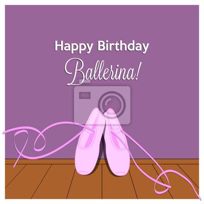 Tarjeta Del Feliz Cumpleanos De La Bailarina Con Zapatillas De